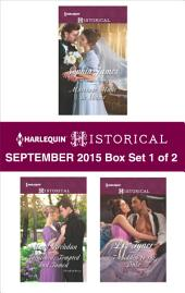 Harlequin Historical September 2015 - Box Set 1 of 2: Marriage Made in Shame\Tarnished, Tempted and Tamed\Forbidden to the Duke\Winter's Camp