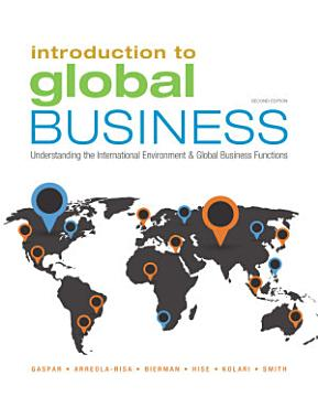 Introduction to Global Business  Understanding the International Environment   Global Business Functions PDF