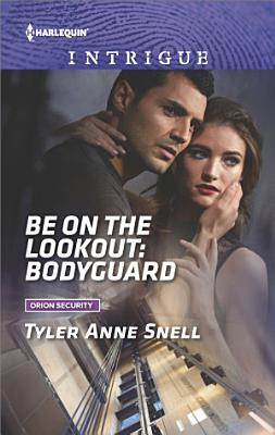 Be on the Lookout  Bodyguard