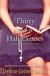 Thirty and a Half Excuses: Rose Gardner Mystery #3