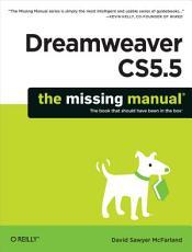 Dreamweaver CS5 5  The Missing Manual PDF