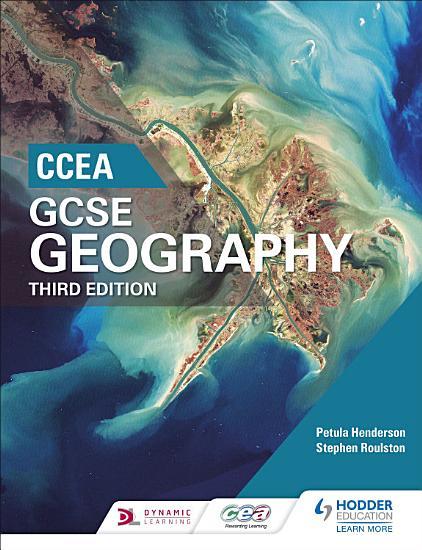 CCEA GCSE Geography Third Edition PDF