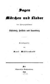 Sagen, Märchen und Lieder der Herzogthümer Schleswig Holstein und Lauenburg