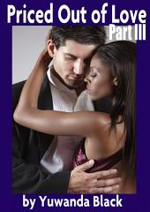 Priced Out of Love: Part III: A Multicultural Romance