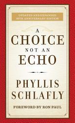 A Choice Not An Echo Book PDF