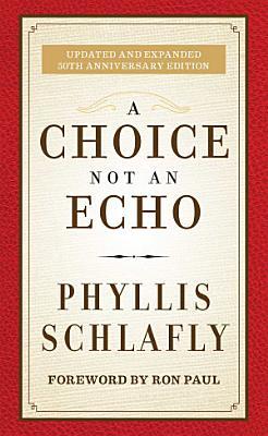 A Choice Not an Echo