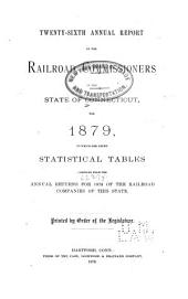 Annual Report ...: To which are Added Statistical Tables Compiled from the Annual Returns of the Railroad Companies of the State, Volume 27