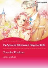 The Spanish Billionaire's Pregnant Wife: Harlequin Comics