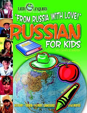 From Russia with Love  Russian for Kids  Paperback