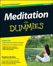 Meditation For Dummies: Edition 3