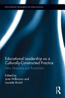 Educational Leadership as a Culturally Constructed Practice PDF