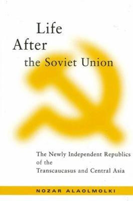 Life After the Soviet Union PDF