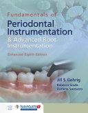 Fundamentals of Periodontal Instrumentation and Advanced Root Instrumentation  Enhanced Edition PDF