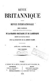 Revue britannique: Revue internationale reproduisant les articles des meilleurs écrits periodiques de l'étranger, complètés par des articles originaux, Volumes3à4