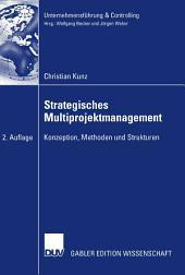 Strategisches Multiprojektmanagement: Konzeption, Methoden und Strukturen, Ausgabe 2