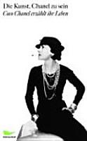 Die Kunst  Chanel zu sein PDF