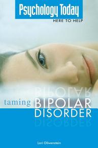 Psychology Today  Taming Bipolar Disorder PDF