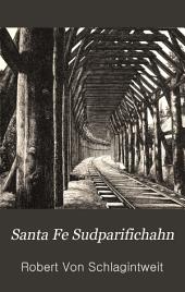 Die Santa Fe- und Südpacificbahn in Nordamerika