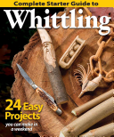 Complete Starter Guide to Whittling PDF