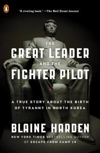 The Great Leader and the Fighter Pilot PDF