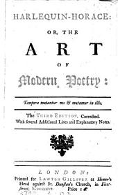 Harlequin-Horace: or, the art of modern poetry