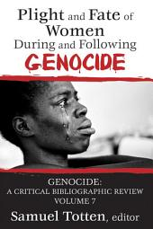 Plight and Fate of Women During and Following Genocide