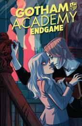 Gotham Academy: Endgame (2015-) #1