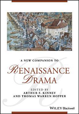 A New Companion to Renaissance Drama PDF