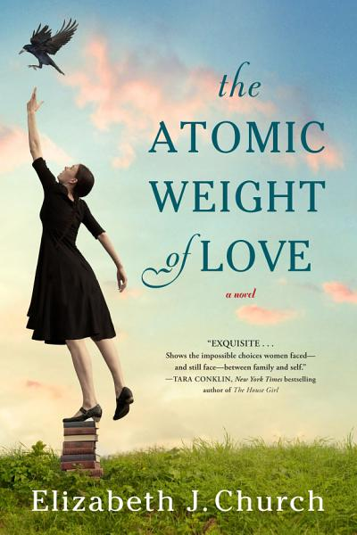 Download The Atomic Weight of Love Book