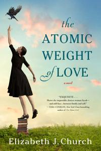 The Atomic Weight of Love Book