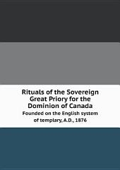 Rituals of the Sovereign Great Priory for the Dominion of Canada