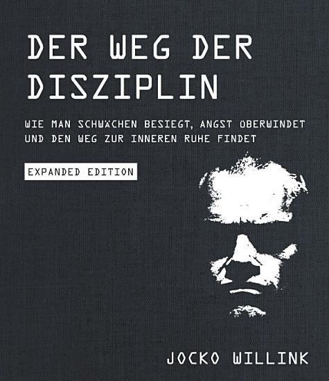 Der Weg der Disziplin   Expanded Edition PDF