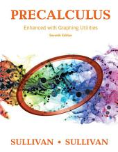 Precalculus Enhanced with Graphing Utilities: Edition 7