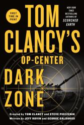 Tom Clancy S Op Center Dark Zone Book PDF