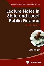 Lecture Notes In State And Local Public Finance (Parts I And Ii)
