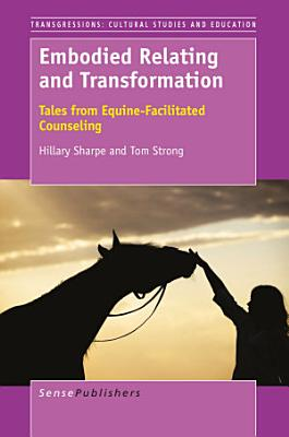 Embodied Relating and Transformation