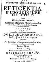Disp. iur. inaug. de reticentia, eiusque in iure effectibus