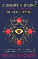 A Short History of  Nearly  Everything Paranormal PDF