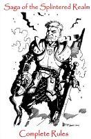 Saga of the Splintered Realm Complete Rules PDF