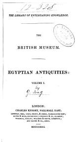 The British Museum: Egyptian Antiquities, Volume 1
