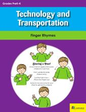 Technology and Transportation: Finger Rhymes