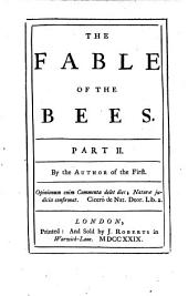 The Fable of the Bees: Or, Private Vices, Publick Benefits, Volume 2