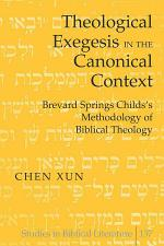 Theological Exegesis in the Canonical Context