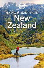 Lonely Planet Hiking   Tramping in New Zealand PDF