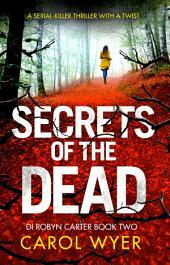 Secrets of the Dead: A gripping thriller you won't be able to put down