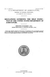 Regulations Governing the Meat Inspection of the United States Department of Agriculture: Effective November 1, 1914. (except Regulation 27, Effective January 1, 1915)