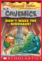 Geronimo Stilton Cavemice  6  Don t Wake the Dinosaur  PDF