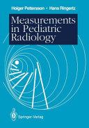 Measurements in Pediatric Radiology