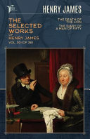 The Selected Works of Henry James  Vol  30  of 36  PDF
