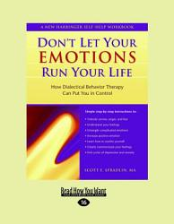 Don T Let Your Emotions Run Your Life PDF